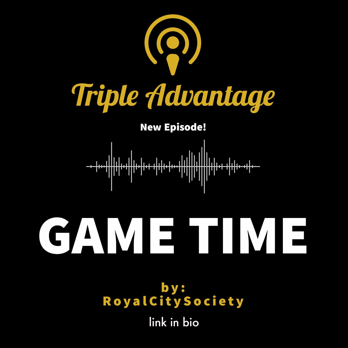 Ep. 12 - Game Time