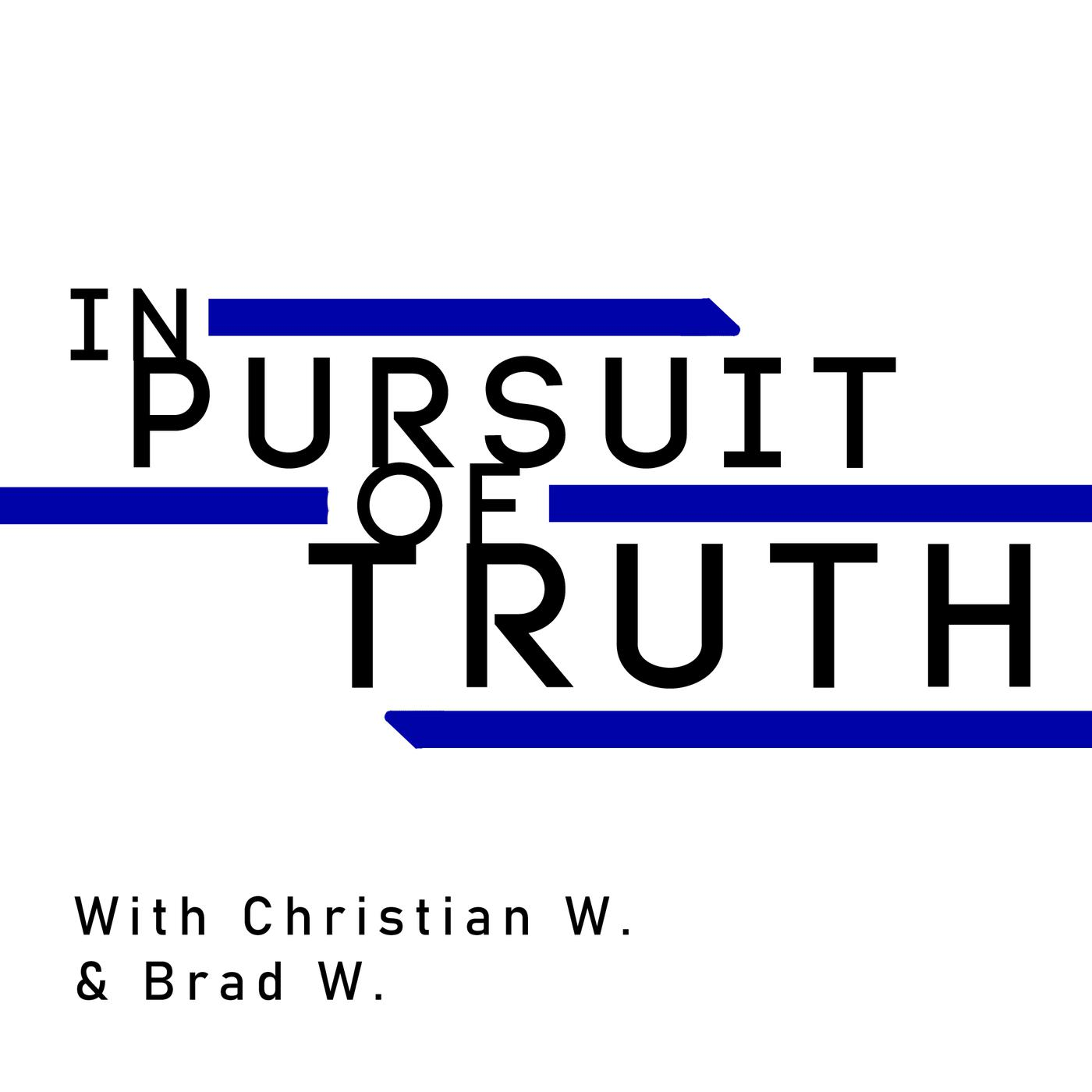 Introduction | In Pursuit of Truth | Episode 1