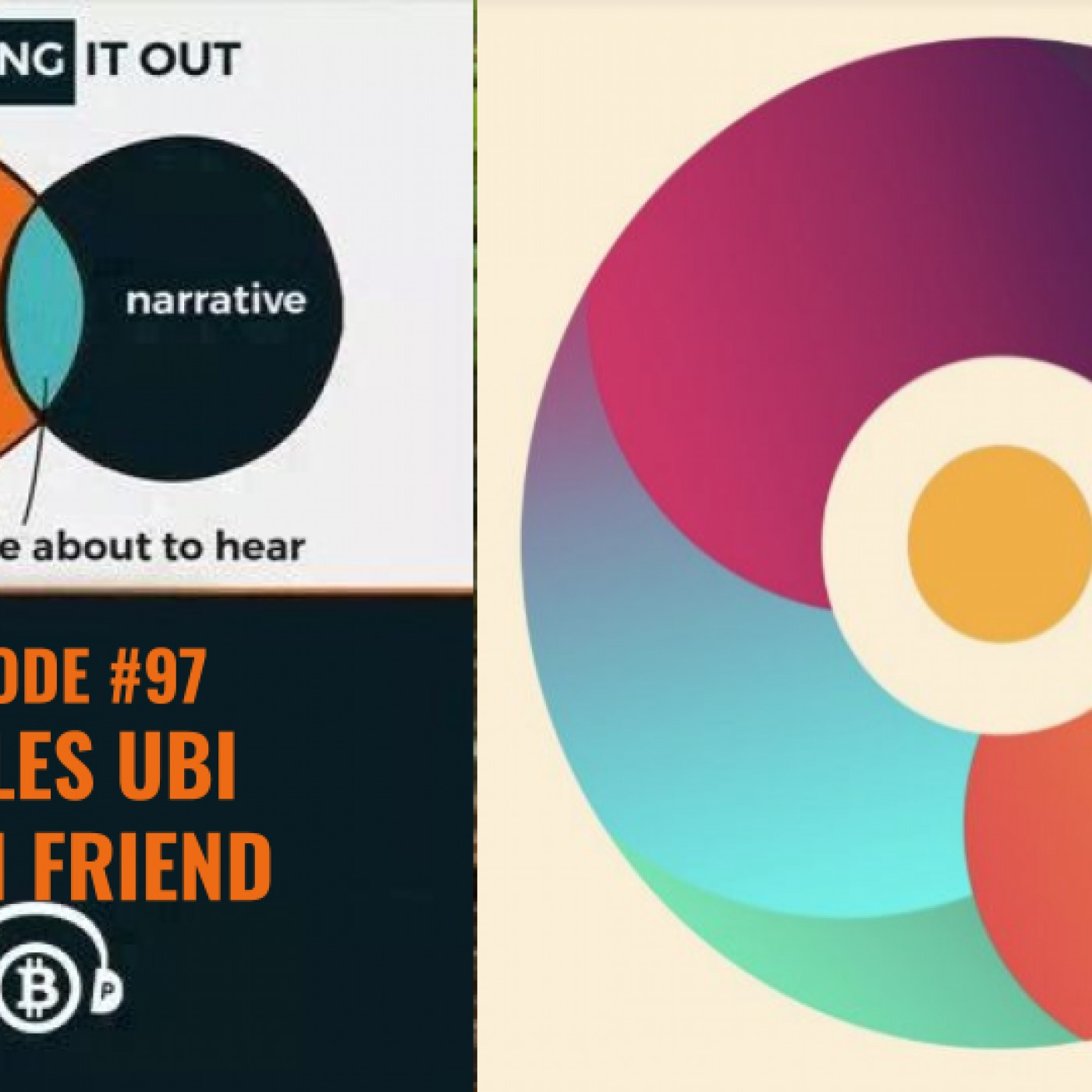 Hashing It Out # 97- CirclesUBI- Sarah Friend