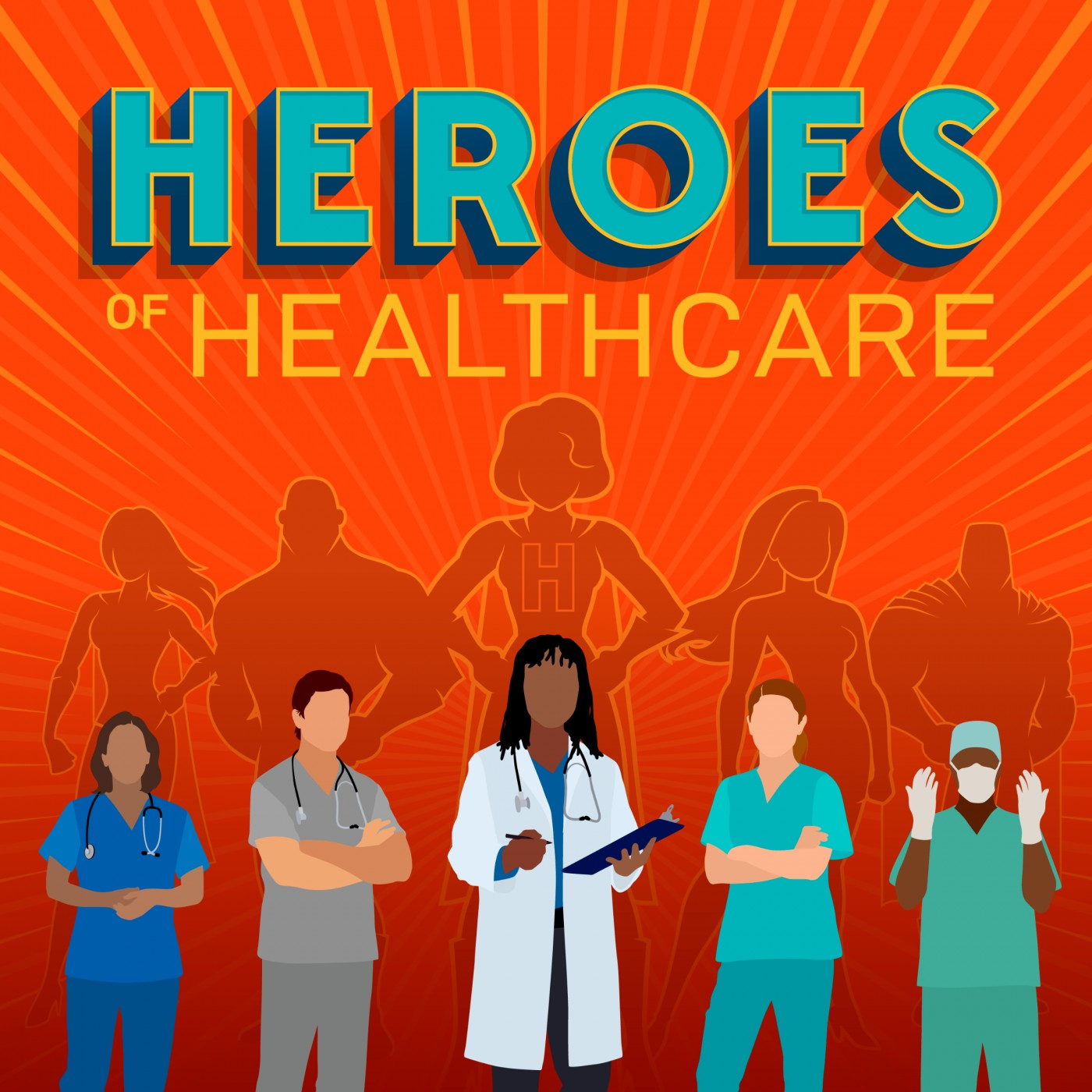 Heroes of Healthcare
