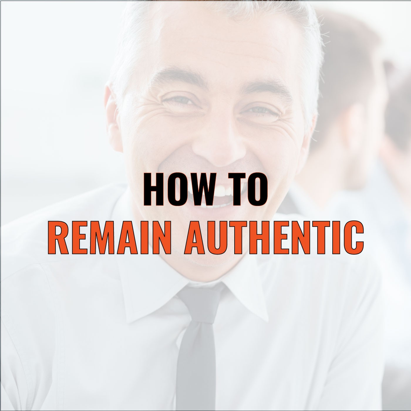 Larry Levine on How To Remain Authentic