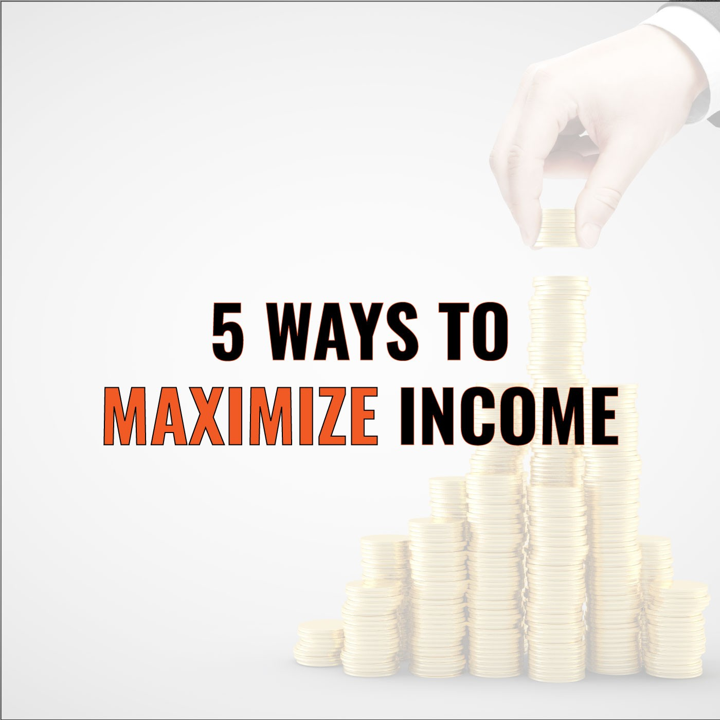 Brian Burns on 5 Ways to Maximize Income