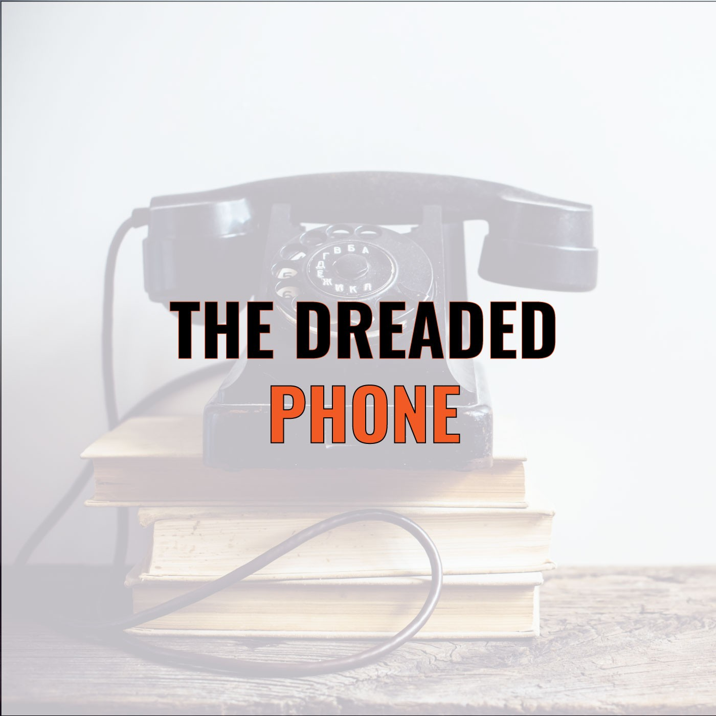 Dale Dupree on The Dreaded Phone