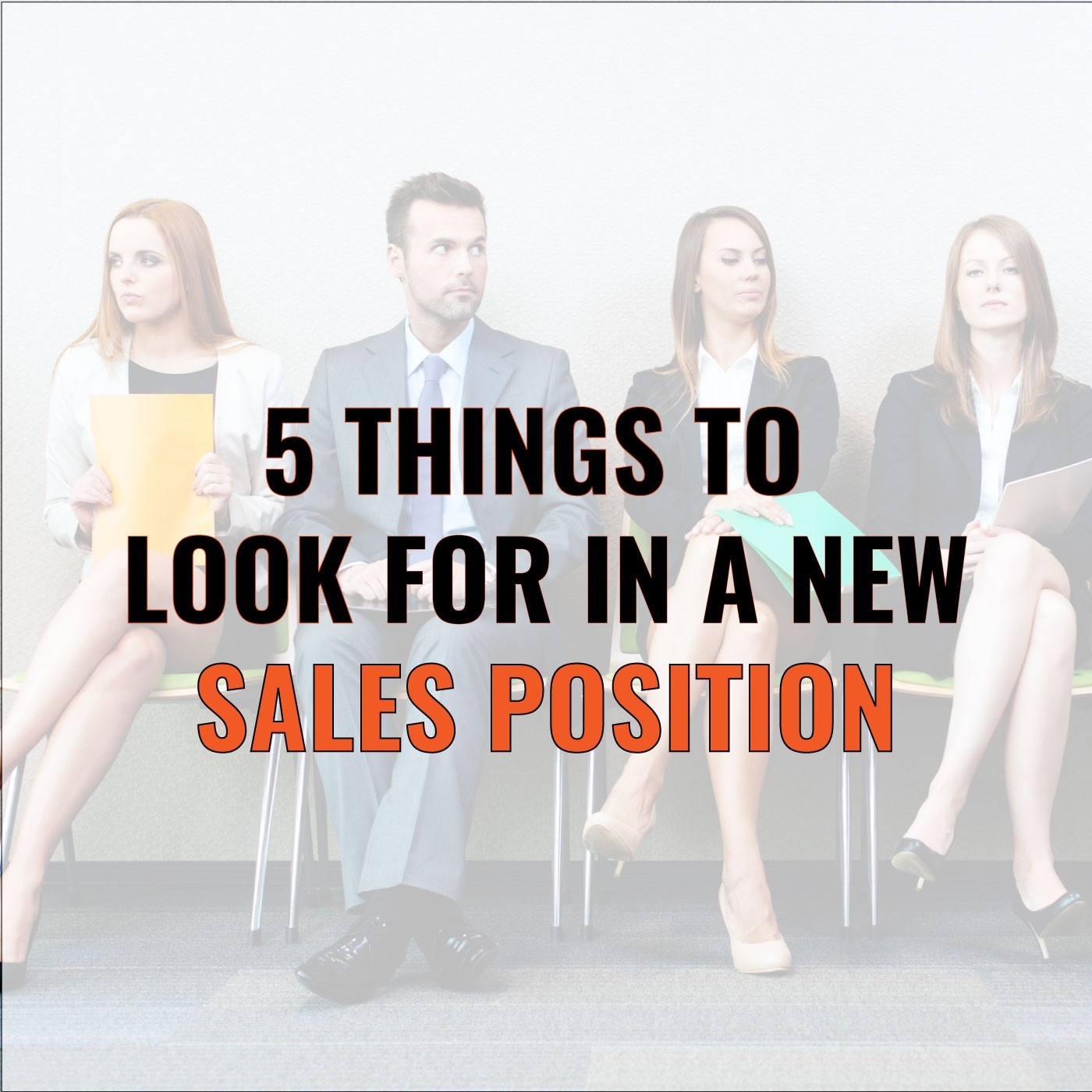 Brian Burns on 5 Things to Look for in a New Sales Position