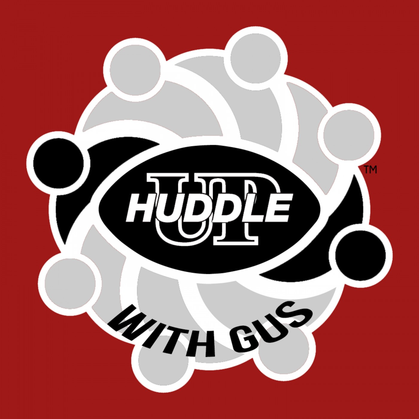 Huddle Up with Gus