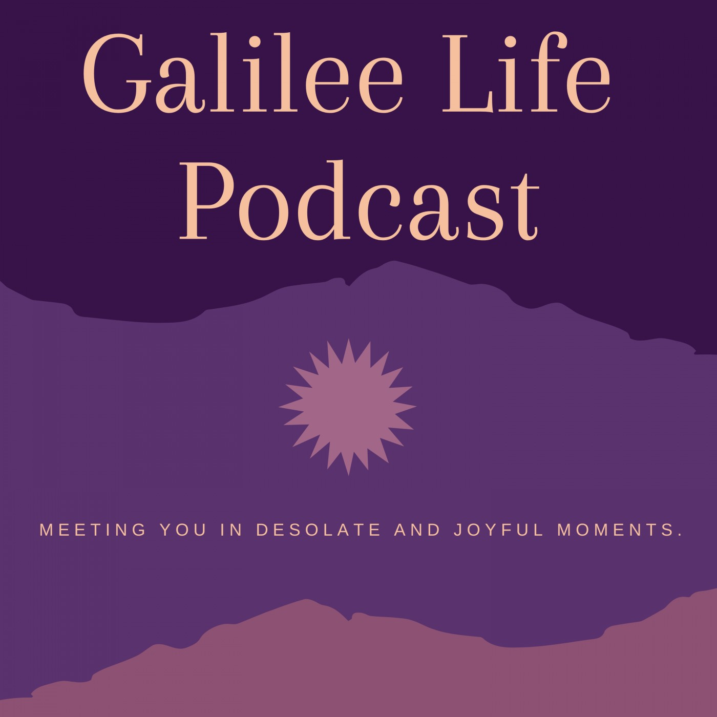 Galilee Life Podcast