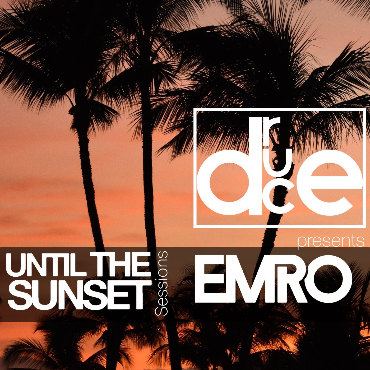 #114 Until The Sunset Sessions presents EMRO