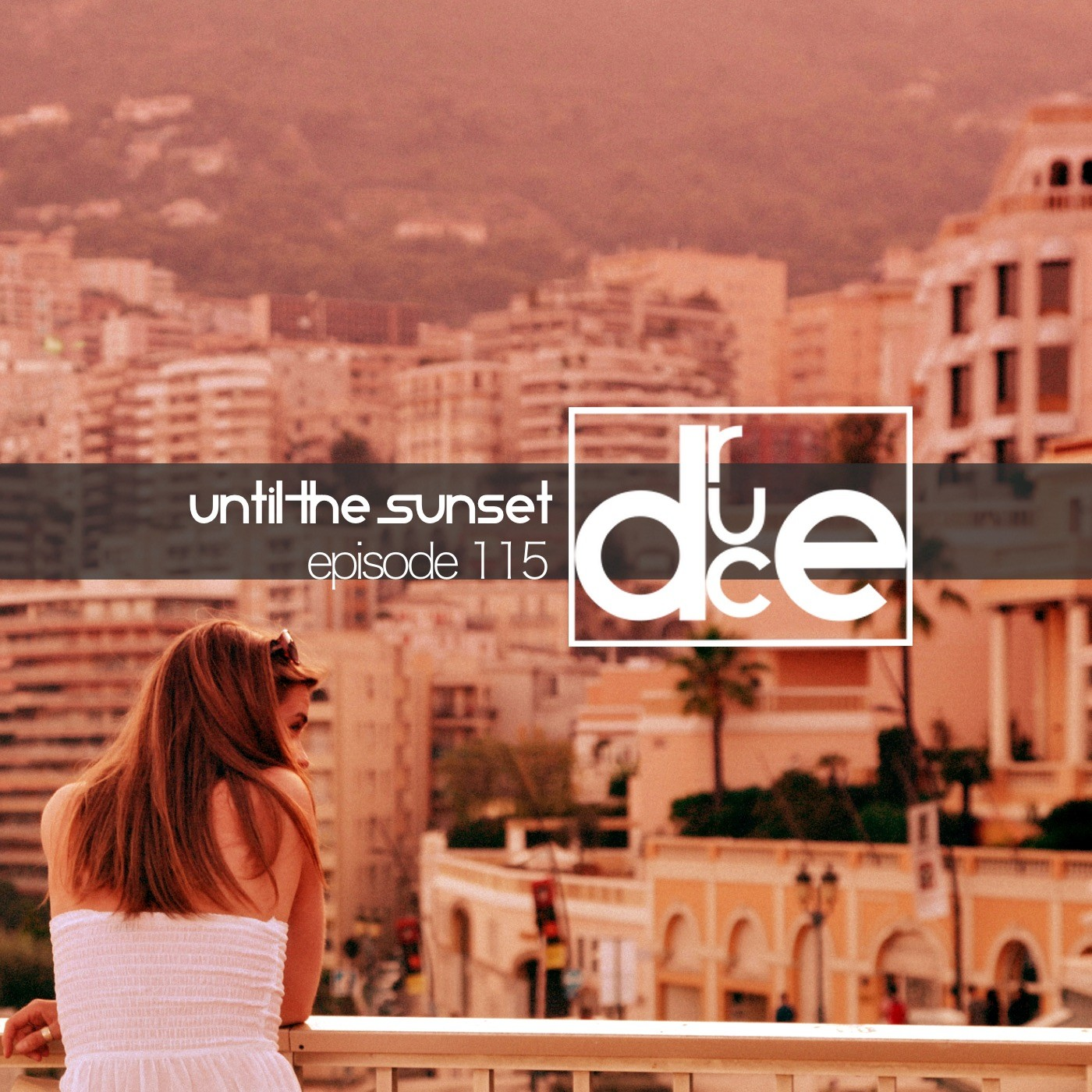 #115 Until The Sunset