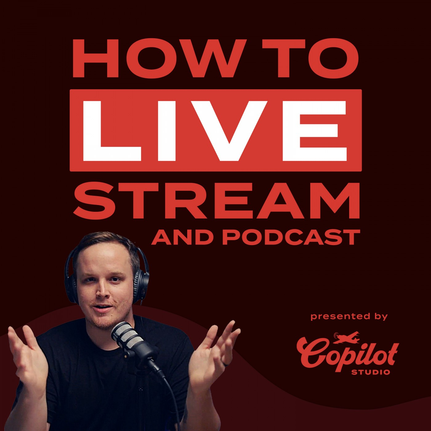 How to Live Stream and Podcast