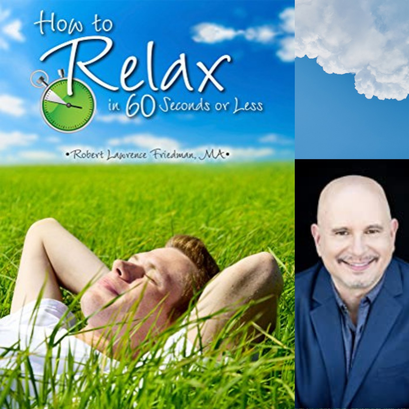 Relax with Robert Lawrence Friedman