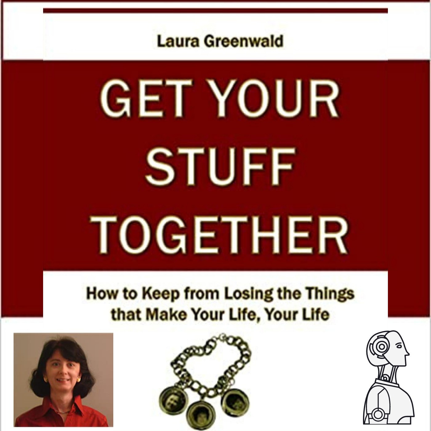 Top Tech Toys and Get Your Stuff Together - Advocacy, with Laura Greenwald