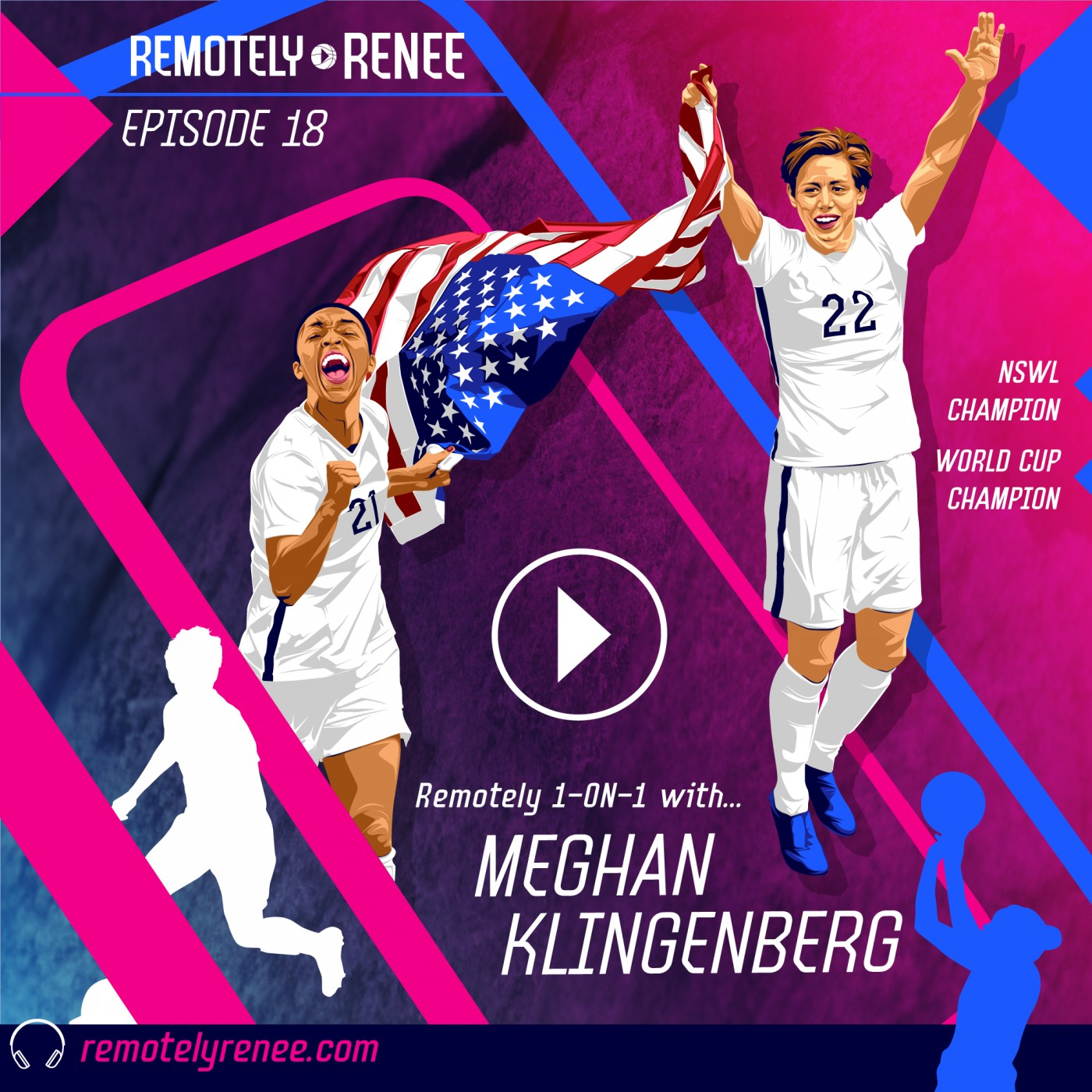 Ep 18.5 - Meghan Klingenberg - World Cup and NWSL Champion IRL