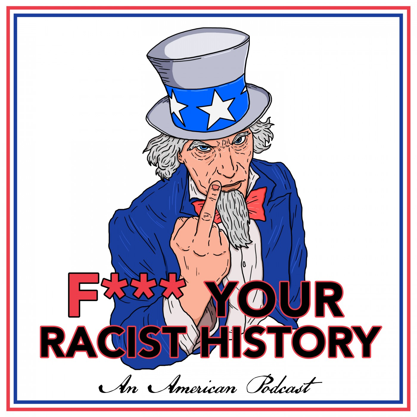 F*** Your Racist History Podcast Trailer