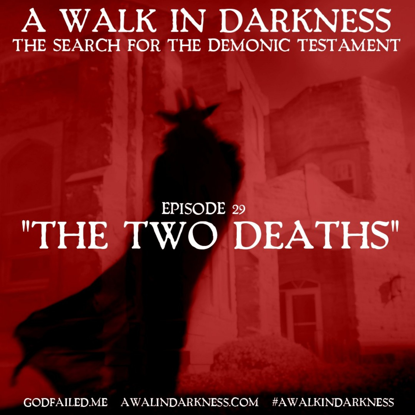 The Two Deaths (Episode 29)