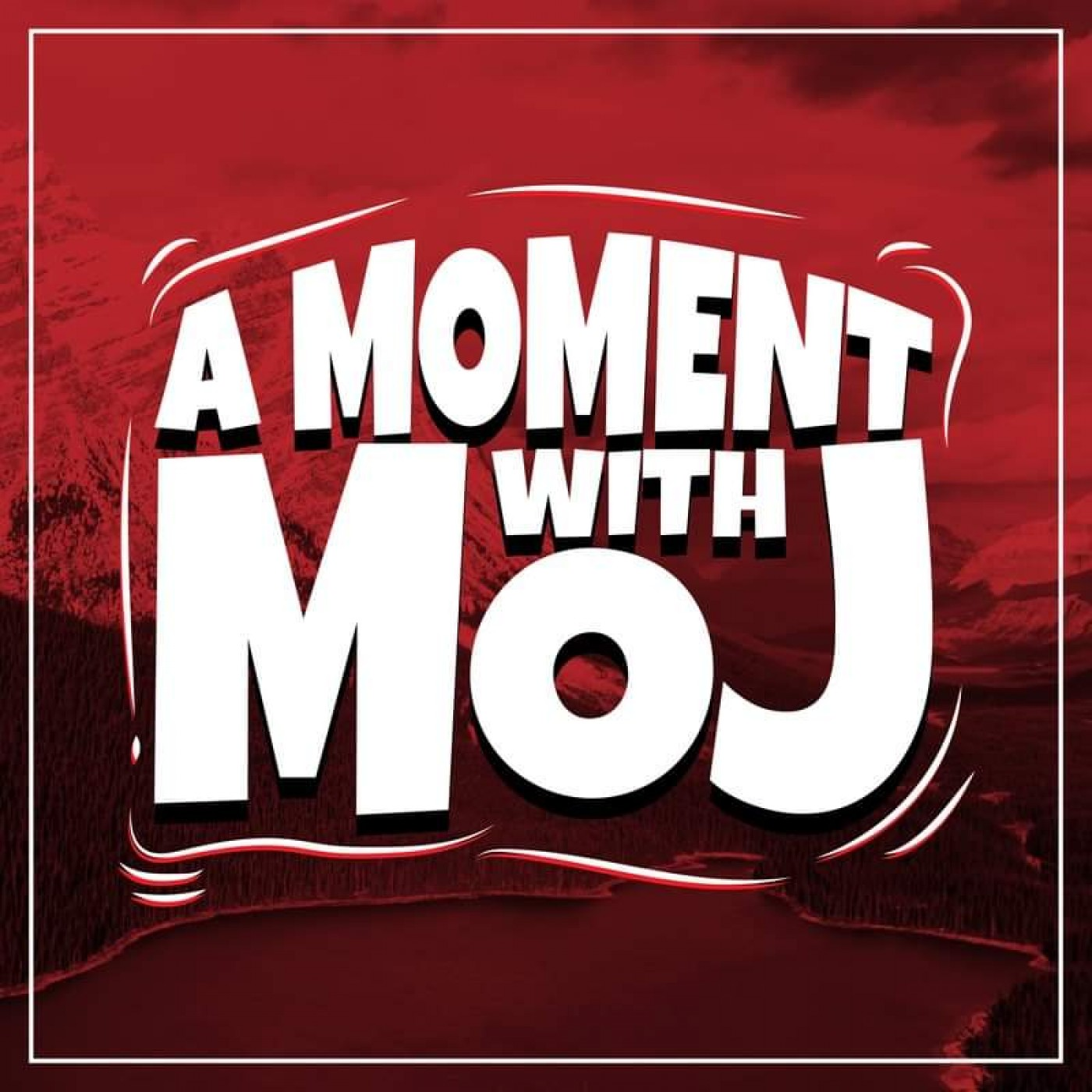 A Moment with Moj