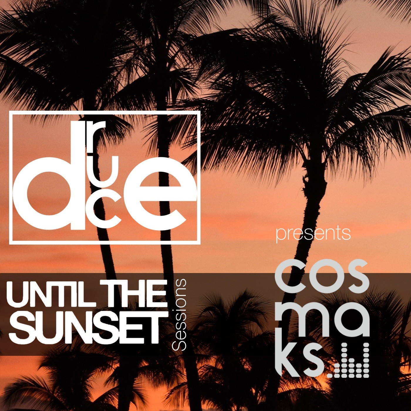 #121 Until The Sunset Sessions presents Cosmaks