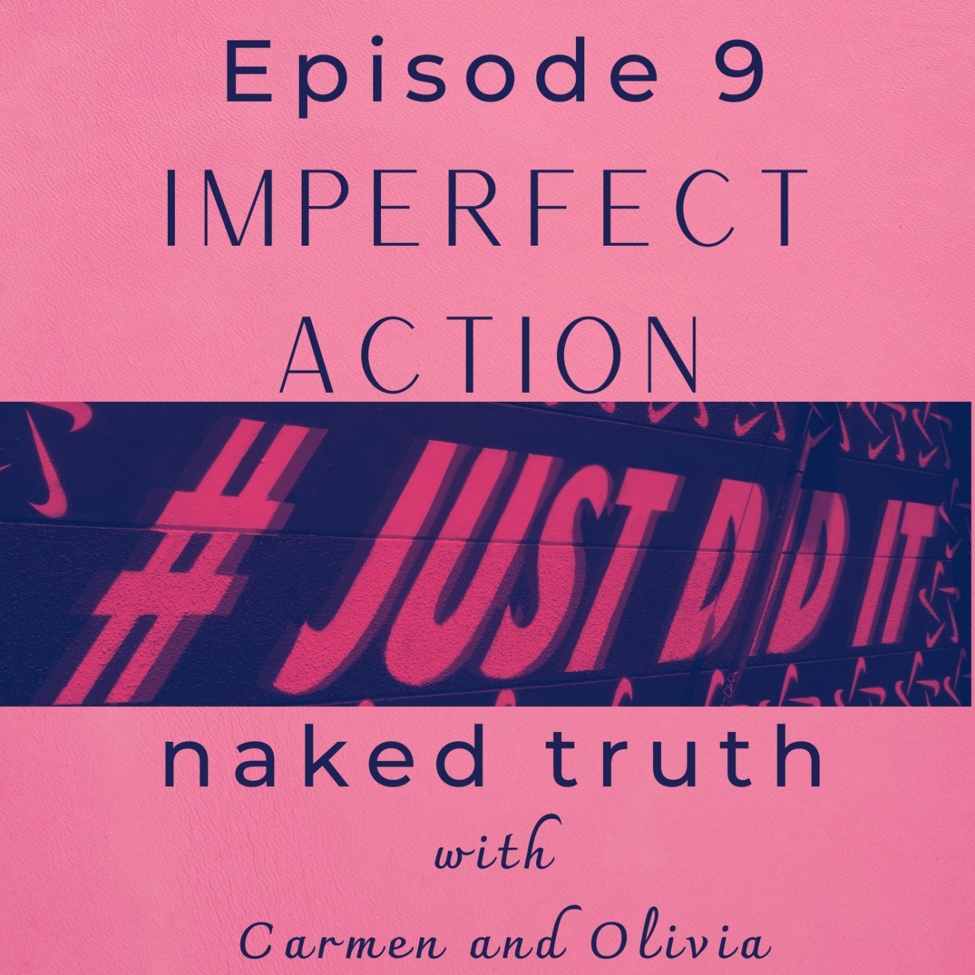 Episode 9: Imperfect Action