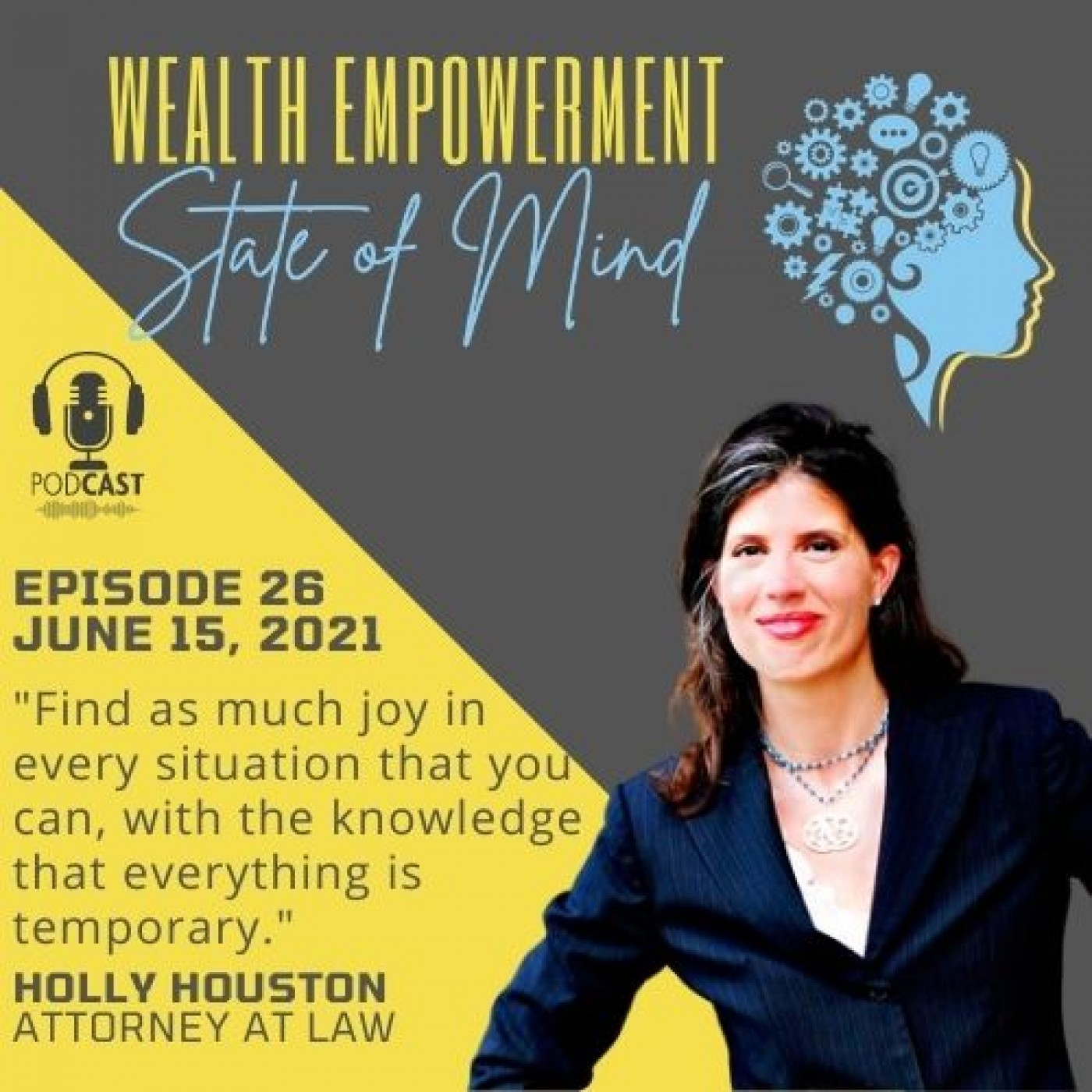 Episode 26: Holly Houston - Attorney at Law