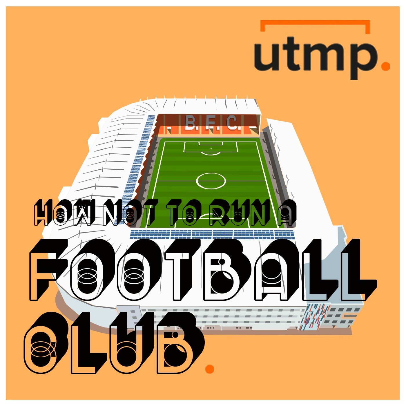 Episode #39 How not to run a Football Club with Nathan Fogg