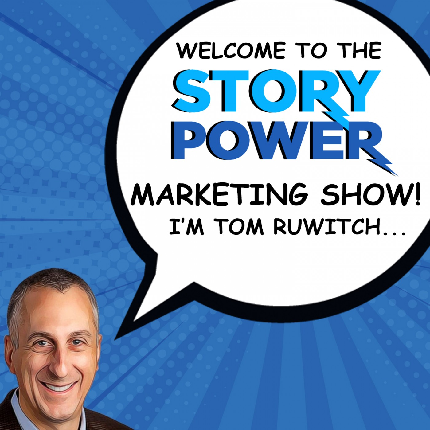 The Story Power Marketing Show