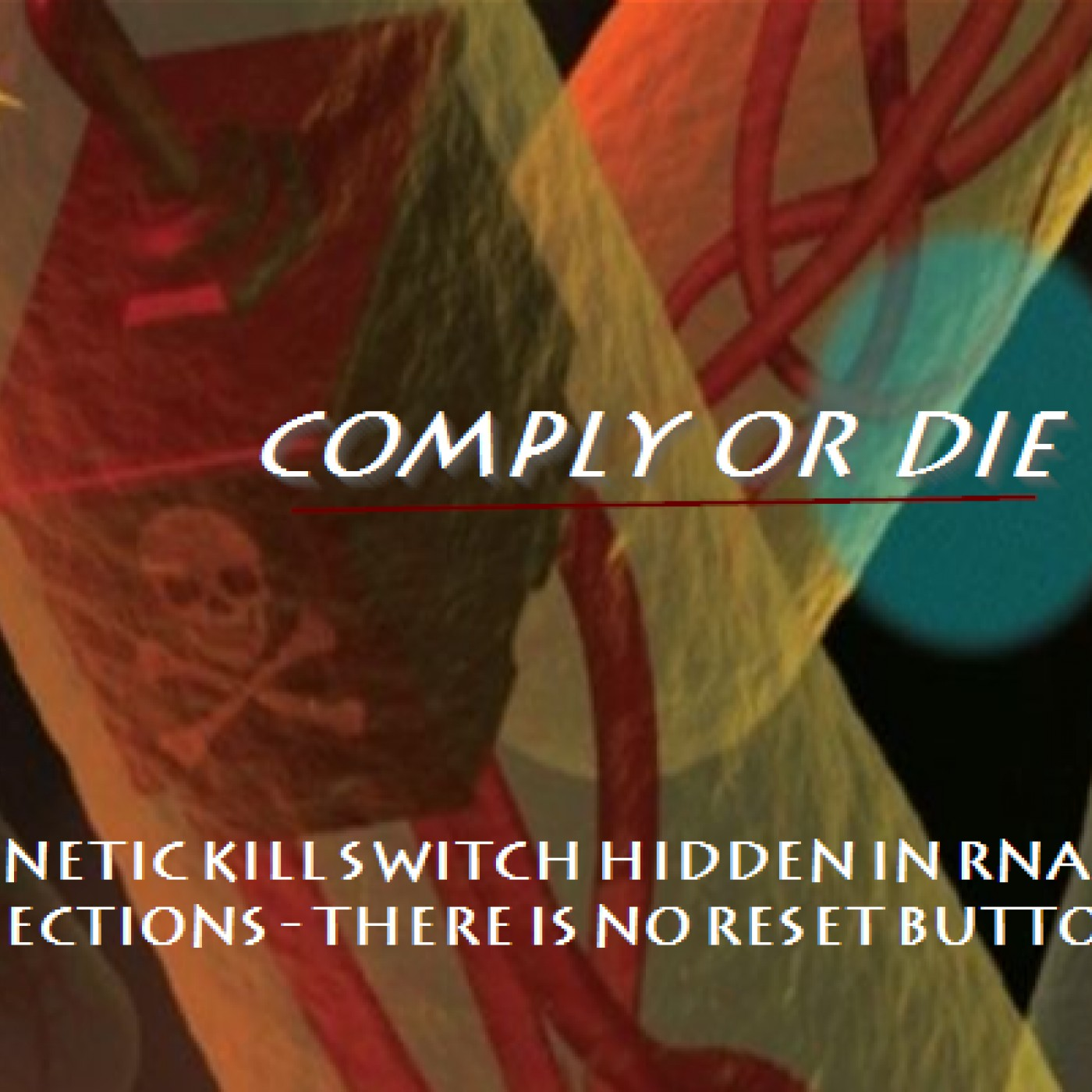 Comply or Die: Your Genetically-Altered Immune System Dependent on Booster Shots