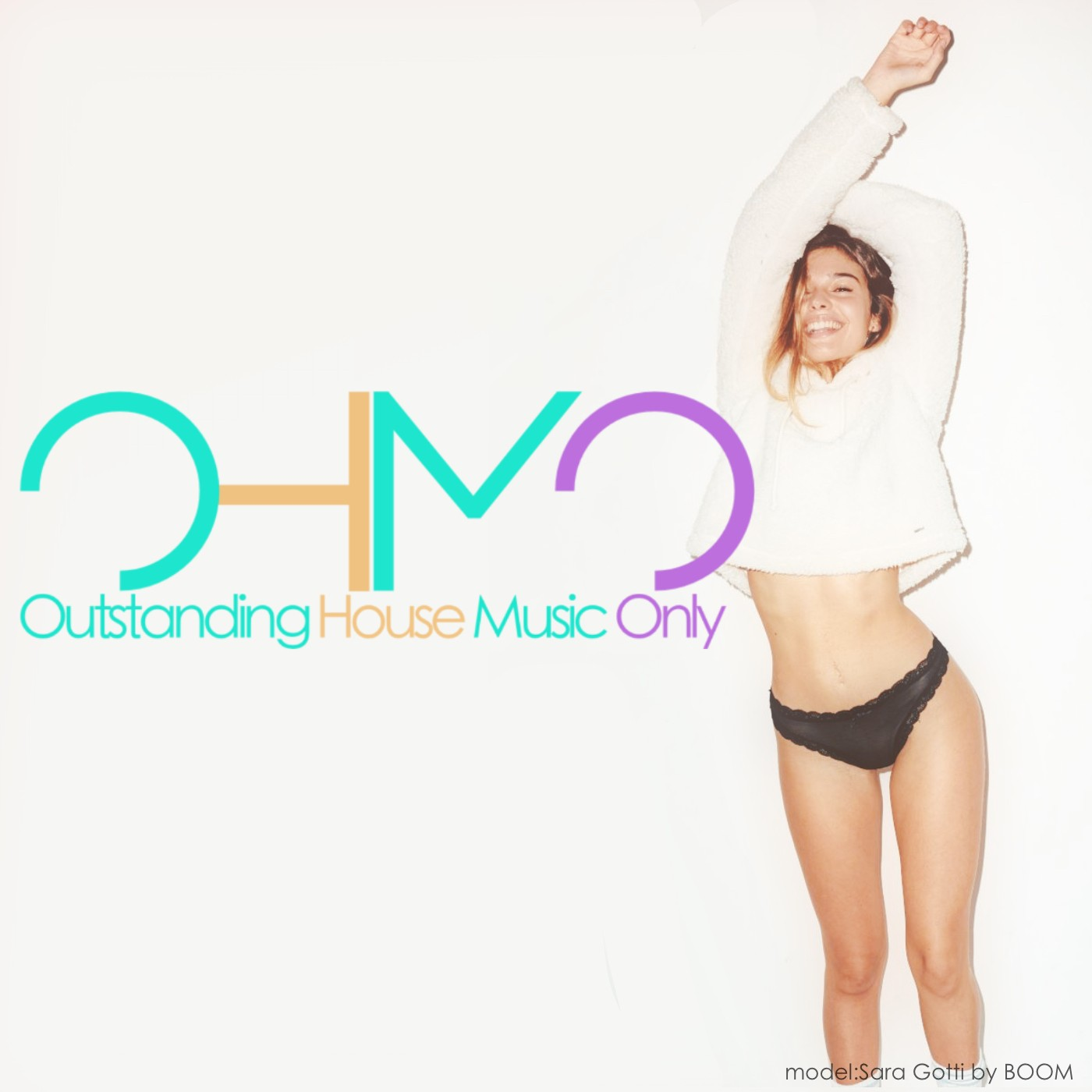 OHMO - Outstanding House Music Only [JULY 2021]