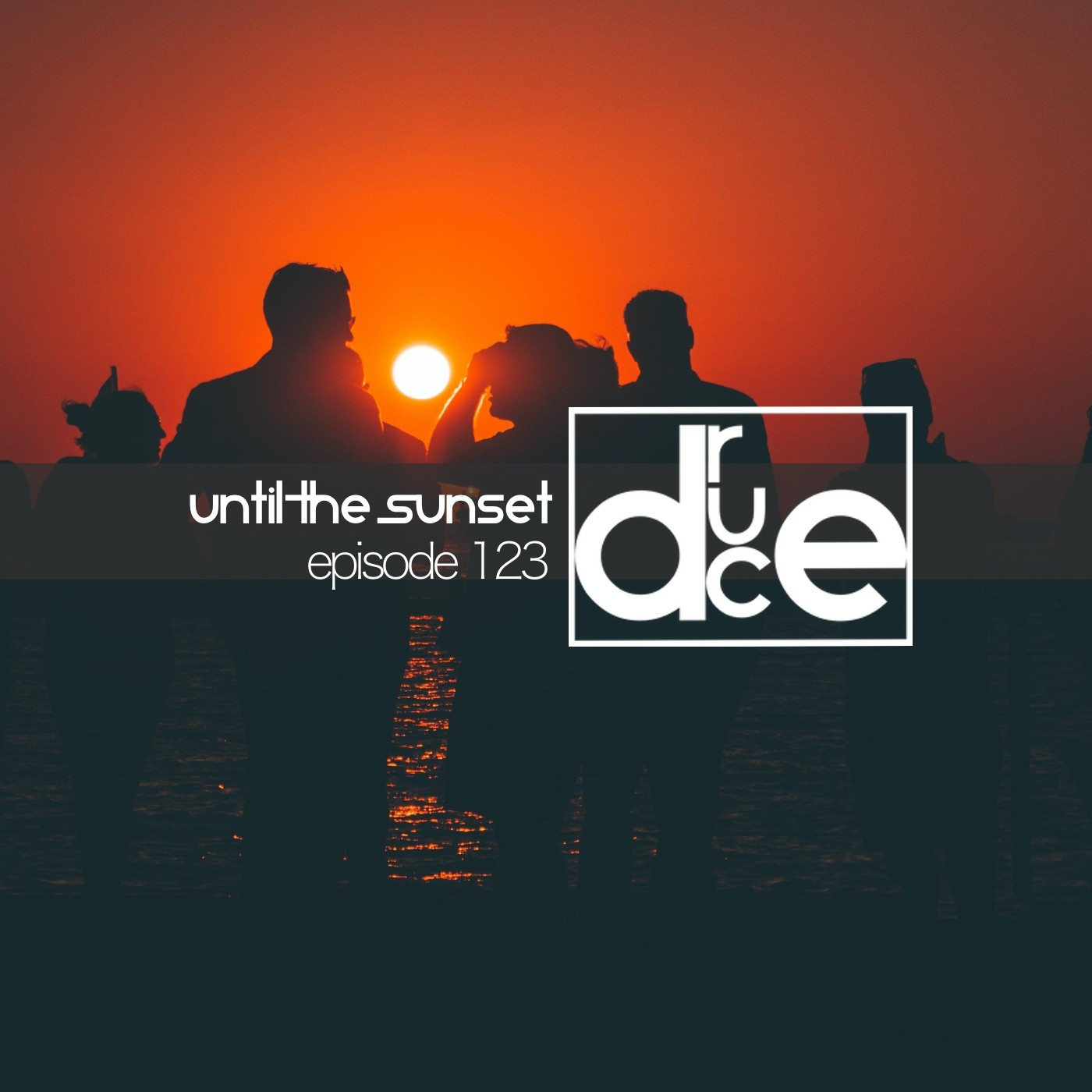 #123 Until the Sunset