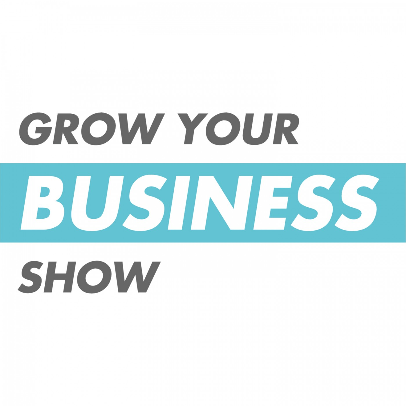 Find Out More About Grow Your Business Show