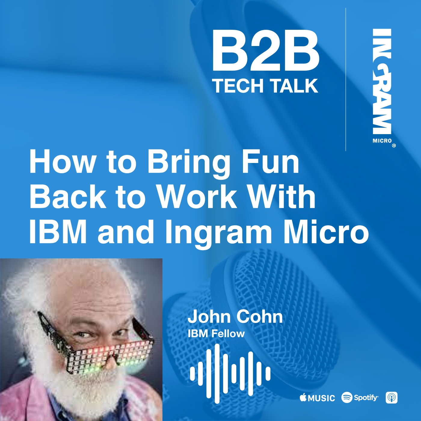 How to Bring Fun Back to Work With IBM and Ingram Micro