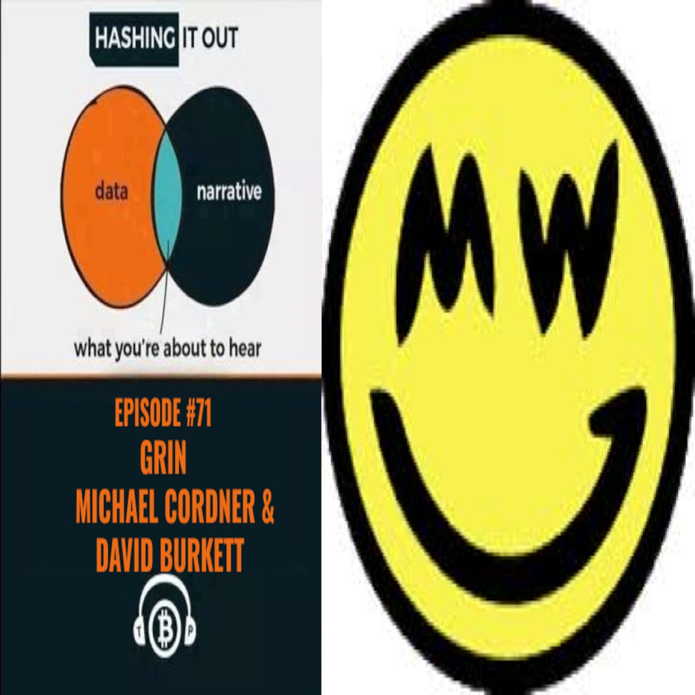 Hashing It Out  #EP 71-Grin-Michael Cordner and David Burkett