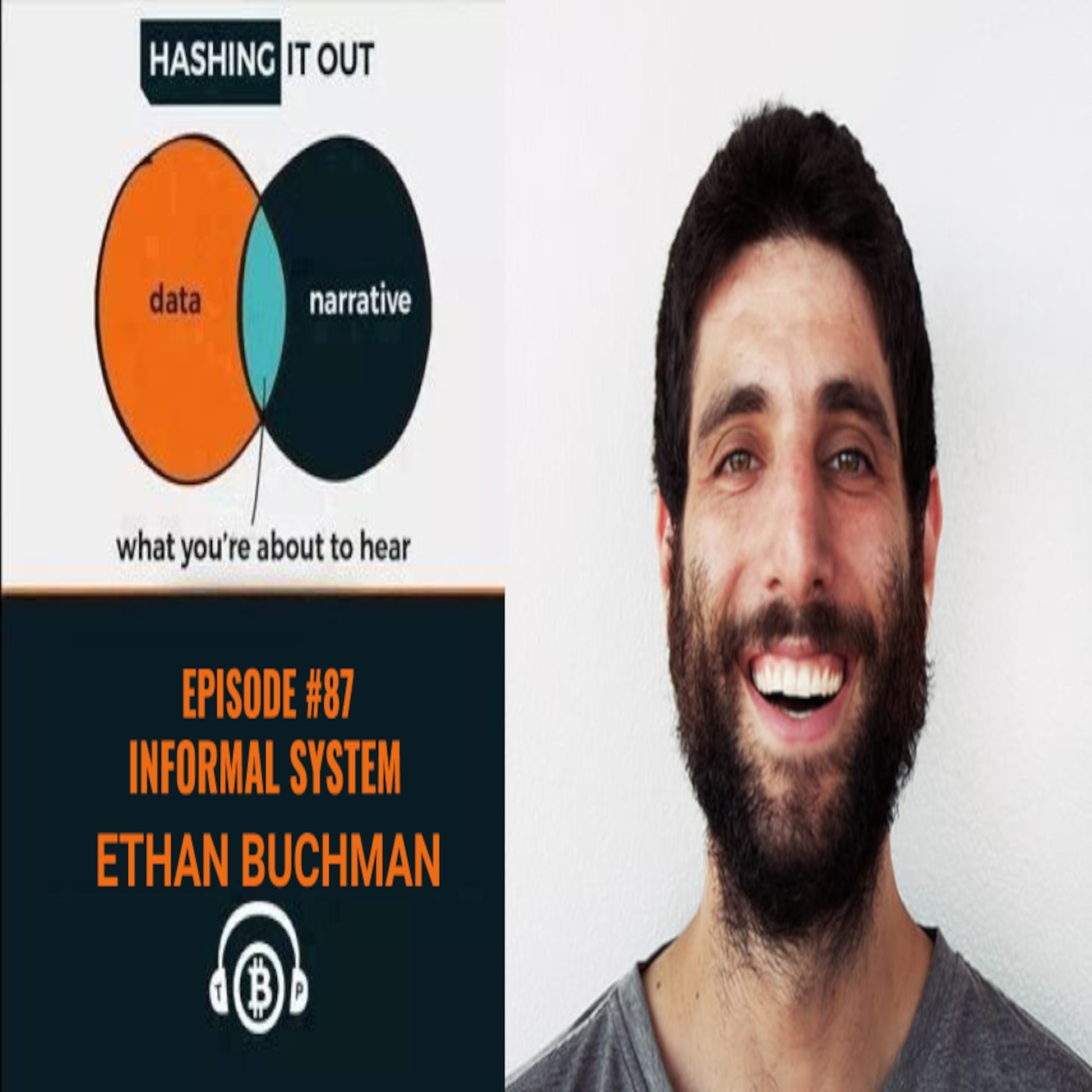 Hashing It Out #87-Informal Systems Ethan Buchman