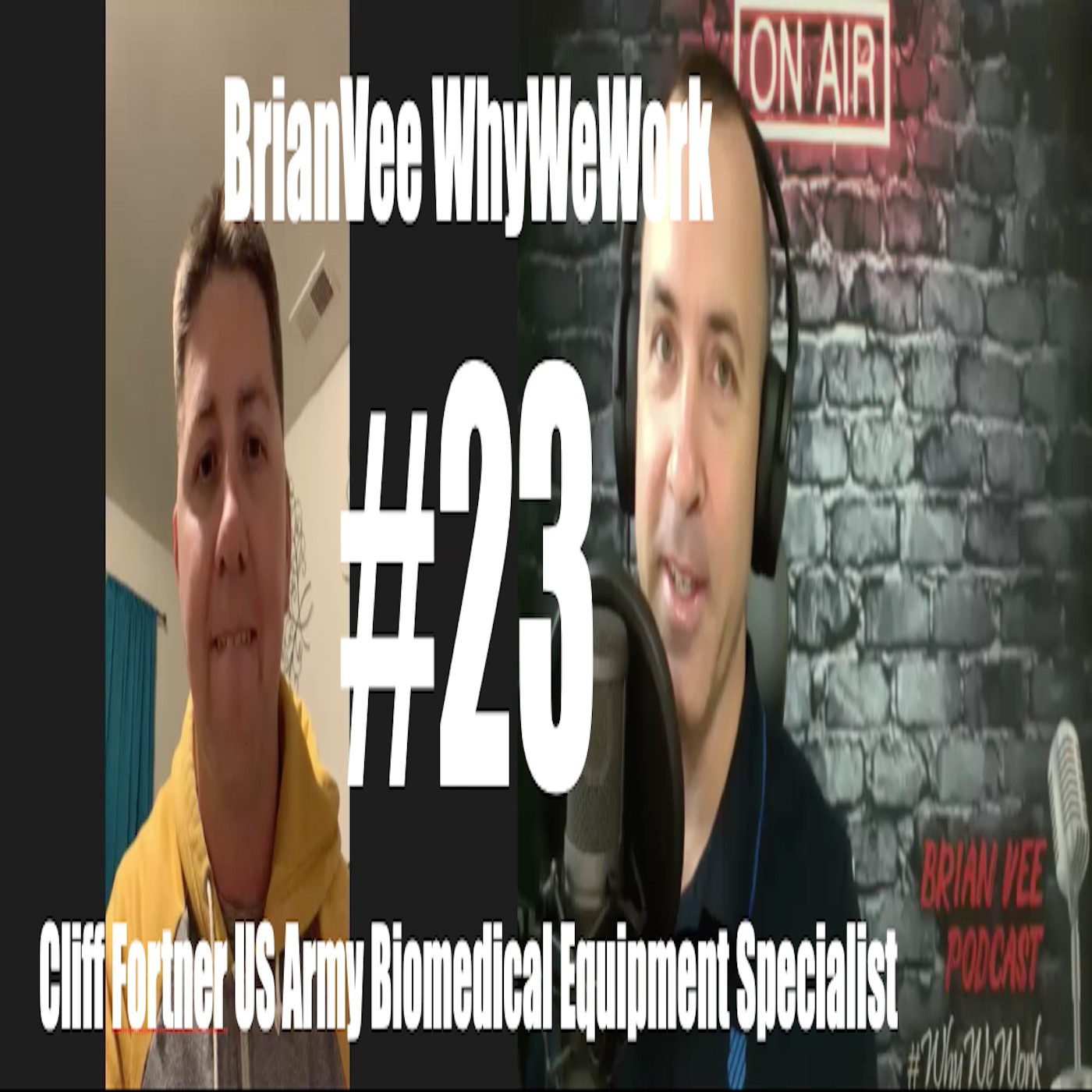 #23 Cliff Fortner US Army Biomedical Equipment Specialist BrianVee Whywework