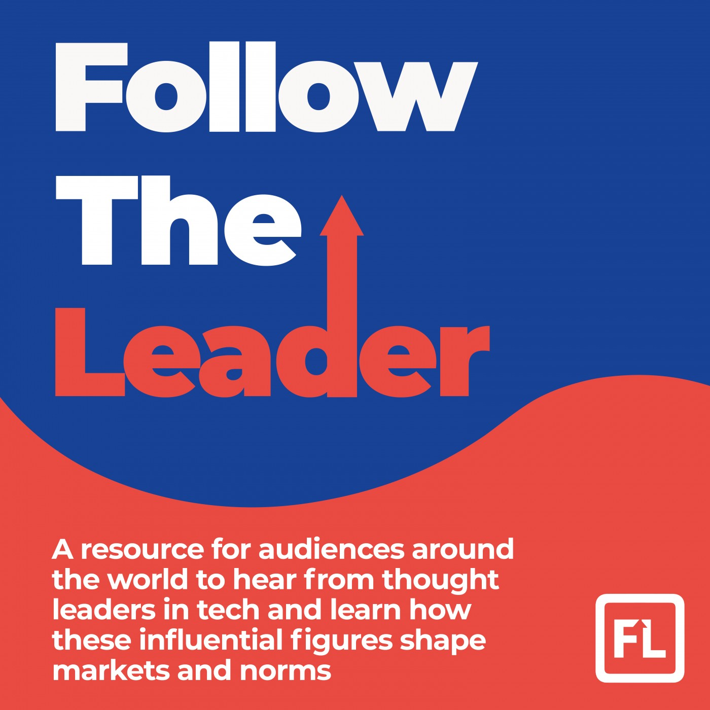 Follow the Leader- An UpSkill Digital Production