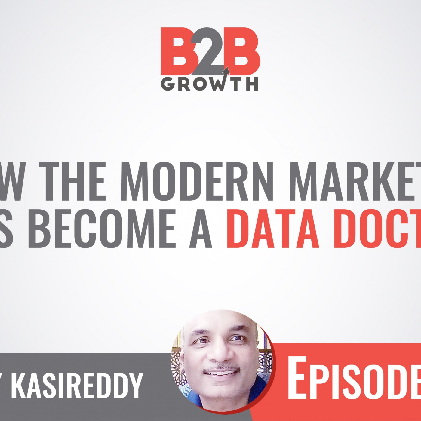 593: How the Modern Marketer Has Become a Data Doctor w/ Vijay Kasireddy