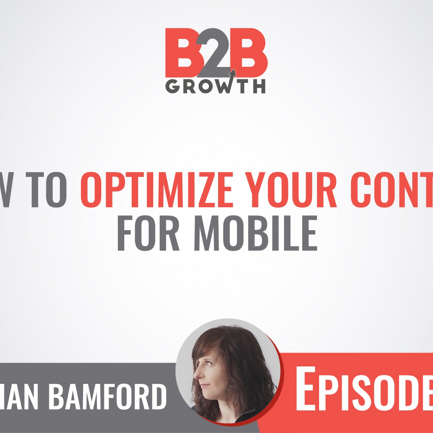 528: How to Optimize Your Content for Mobile w/ Meghan Bamford
